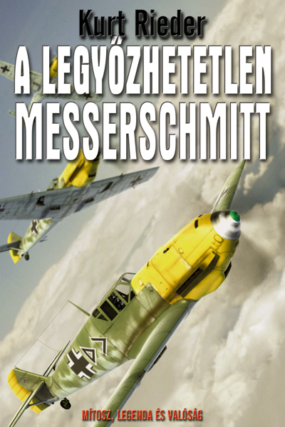 A legyőzhetetlen Messerschmitt