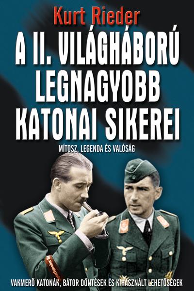 A II. VH. legnagyobb katonai sikerei