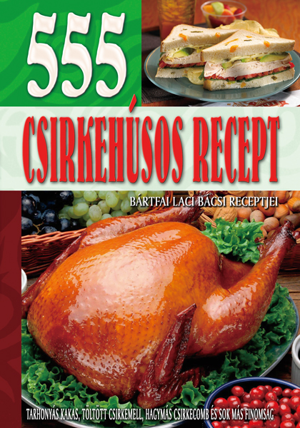 555 csirkehúsos recept
