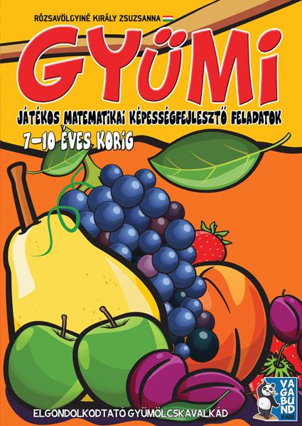 GYÜMI – játékos matematikai képességfejlesztő feladatok 7-10 éves korig