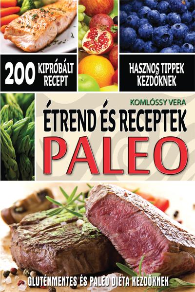 PALEO – Étrend és receptek kezdőknek