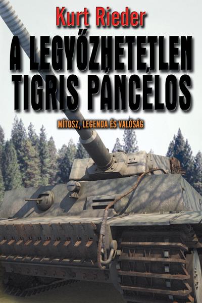 A legyőzhetetlen Tigris páncélos