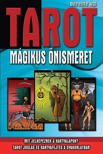 TAROT – Mágikus önismeret