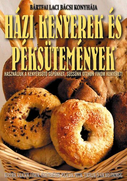 Házi kenyerek és péksütemények