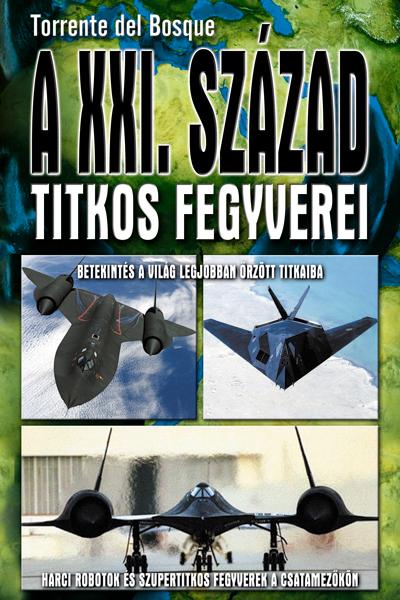A XXI. század titkos fegyverei
