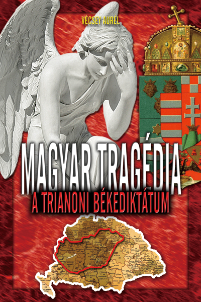Magyar tragédia – Trianon