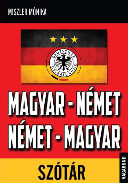 Német-magyar, magyar német szótár