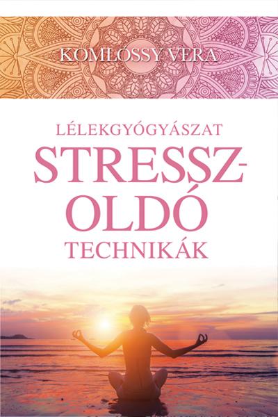 Stresszoldó technikák